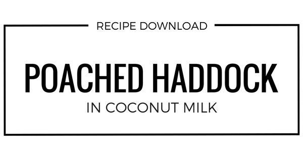 HADDOCK POACHED IN COCONUT MILK