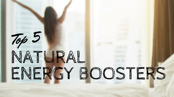 Top 5 natural energy boosters