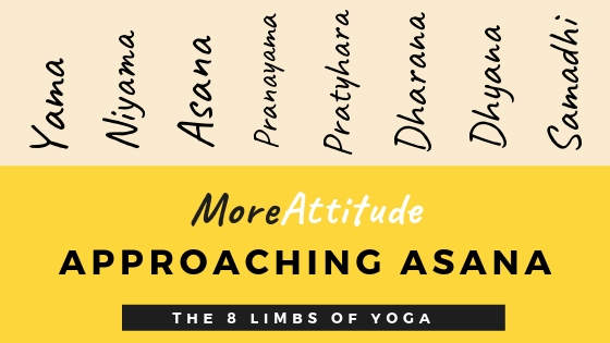 MoreAttitude: Approaching Asana