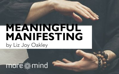 Meaningful Manifestation – what the latest wellbeing buzzword really means.