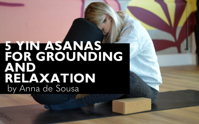5 Yin Postures for Grounding and Relaxation