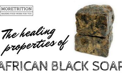 The Healing Properties of African Black Soap