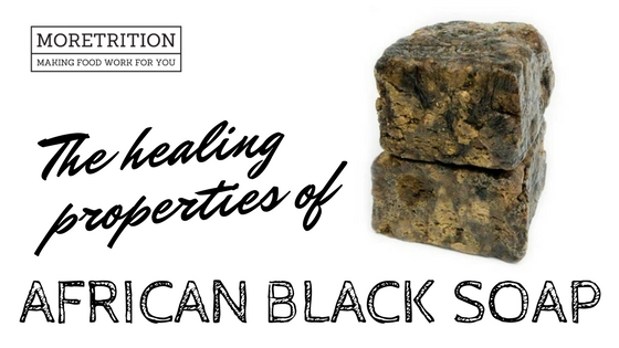 The Healing Properties of African Black Soap